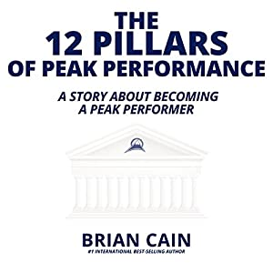 The 12 Pillars of Peak Performance Audiobook