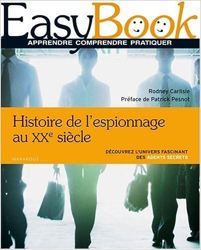 En ligne téléchargement Histoire de l'espionnage au XXe siècle pdf
