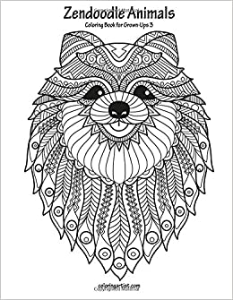 Amazon Com Zendoodle Animals Coloring Book For Grown Ups 3 Volume