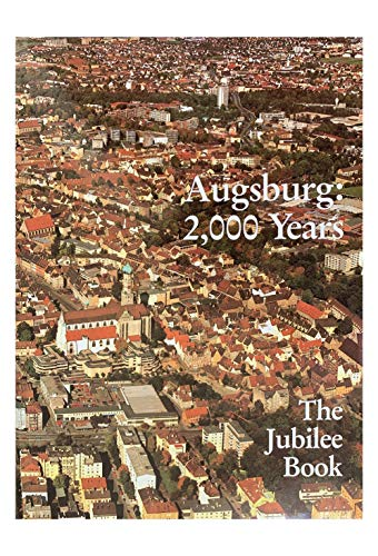 Augsburg 2000 Years the Jubilee Book