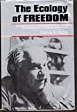 The Ecology of Freedom 9780917352096