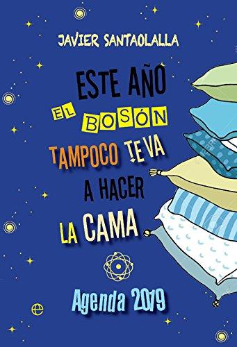 Este ano el boson tampoco te va a hacer la cama (Agen