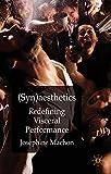 Synaesthetics: Redefining Visceral Performance