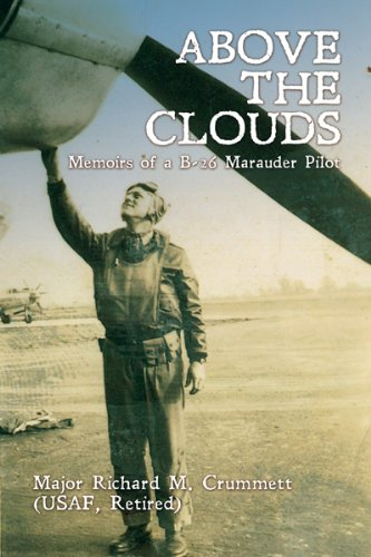 Above the Clouds: Memoirs of a B-26 Marauder Pilot for sale  Delivered anywhere in Canada