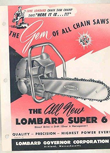1957 Lombard Model D64 Super 6 Chainsaw Brochure