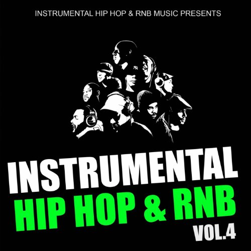 Instrumental Hip Hop & Rnb 2011, Vol. 4 (Beats West Coast Dirty South Underground Rnb Rap Hip-Hop Sonnerie Brand New Beat Free Royalty Dj) (Underground Hip Hop Instrumentals)