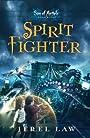 Spirit Fighter (Son of Angels, Jonah Stone Book 1)
