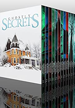 Ghostly Secrets Super Boxset: A Collection Of Riveting Haunted House Mysteries by [Hayden, Roger]