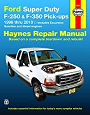 Ford Super Duty Pick-up & Excursion for Ford Super Duty F-250 & F-350 Pick-ups & Excursion 999-10) Haynes Repair Manual: Includes Gasoline and Diesel Engines