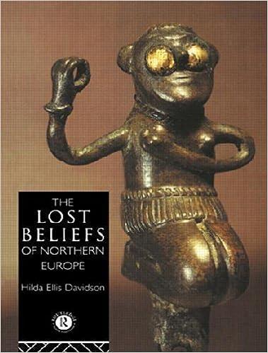 The Lost Beliefs of Northern Europe by Dr Hilda Ellis Davidson (1993-09-09)