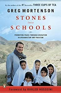 Stones into Schools: Promoting Peace with Education in Afghanistan and Pakistan by Mortenson, Greg (October 26, 2010) Paperback