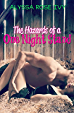 The Hazards of a One Night Stand