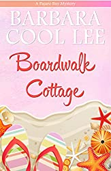 Boardwalk Cottage (A Pajaro Bay Mystery Book 2)