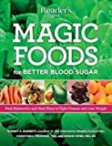 Magic Foods for Better Blood Sugar