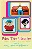 Prime Time Animation, Carole A. Stabile and Mark Harrison, 0415283264