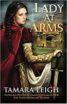 Book Lady At Arms: A Medieval Romance (Volume 1) by Tamara Leigh (2014-01-15)