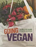 Going Vegan, Dana Meachen Rau, 0756545293