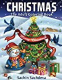 Christmas: The Adult Coloring Book (Relaxing & Creative Coloring Book)