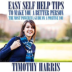 Easy Self Help Tips to Make You a Better Person
