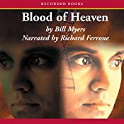 Blood of Heaven | Bill Myers