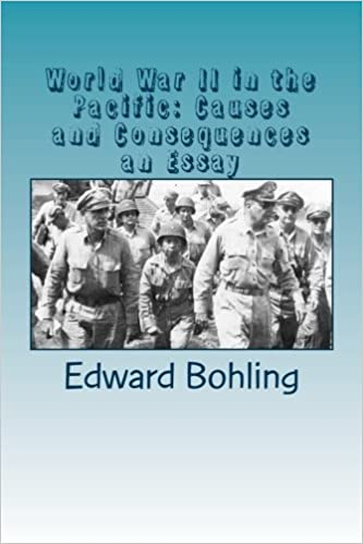 World War Ii In The Pacific Causes And Consequences An Essay Mr  World War Ii In The Pacific Causes And Consequences An Essay Mr Edward C  Bohling Jr Mr Edward C Bohling Jr  Amazoncom Books Service Productivity A Literature Review And Research Agenda also What Is The Thesis Statement In The Essay  Essay On English Language