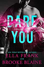 Dare You (Dare to Try Book 1) (English Edition)