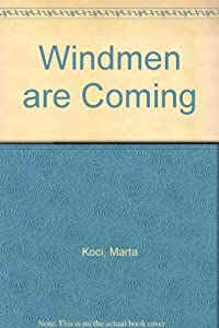 Paperback Windmen are Coming Book