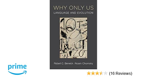 Amazon com: Why Only Us: Language and Evolution (The MIT