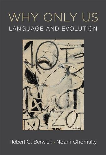 Why Only Us: Language and Evolution (The MIT Press) by MIT