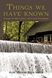 Things we have known: Through the 20th century with AJ and Alta Metzler, Books Central