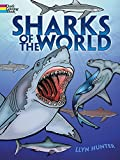 Sharks of the World Coloring Book (Dover Nature Coloring Book)