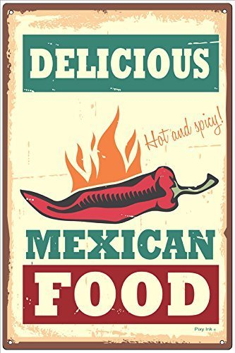 Enid545Anne Delicious Mexican Food Retro Metal Aluminum Tin Sign by Enid545Anne