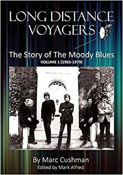 Long Distance Voyagers: The Story of The Moody Blues Volume 1 (1965 - 1979)