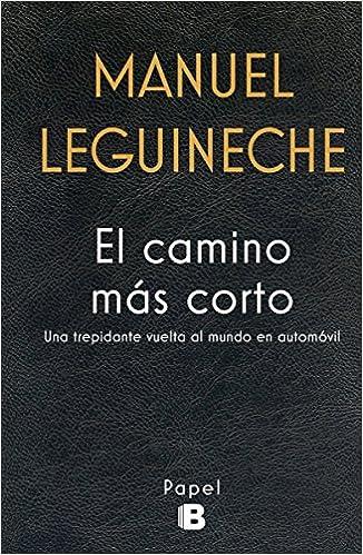 El Camino Más Corto por Manuel Leguineche epub