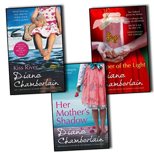 Diane Chamberlain The Keeper Trilogy 3 Books Collection Pack Set (Her Mother's Shadow, Kiss River, Keeper of the Light)