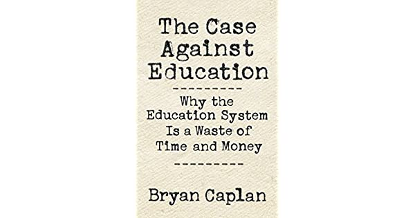 The case against education why the education system is a waste of the case against education why the education system is a waste of time and money ebook bryan caplan amazon loja kindle fandeluxe Images