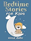 Bedtime Stories for Kids: Volume 1 (Fun Bedtime Stories for Kids) by Uncle - Best Reviews Guide