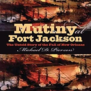 Mutiny at Fort Jackson Audiobook
