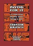 """""""Paying for It"""" av Chester Brown"""