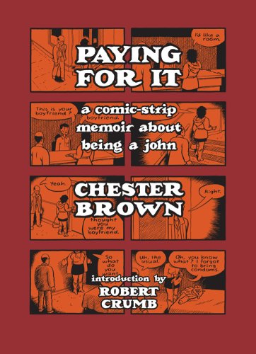 """Paying for It"" av Chester Brown"