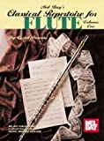 Mel Bay's Classical Repertoire for Flute, Volume One, Costel Puscoiu, 0786603674
