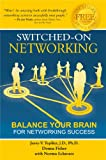 Switched-on Networking, Jerry V. Teplitz J.D. and Donna Fisher, 0939372231