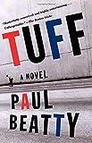 Tuff: A Novel