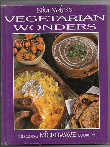 Nita Mehta's Vegetarian Wonders