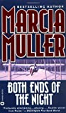 Both Ends of the Night, Marcia Muller, 0446605506
