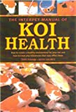 img - for Interpet Manual of Koi Health by Tony Pitham (2004-11-01) book / textbook / text book