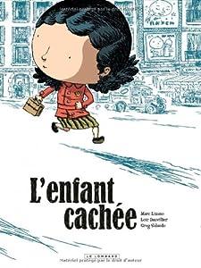 vignette de 'L'enfant cachée (Loïc Dauvillier)'
