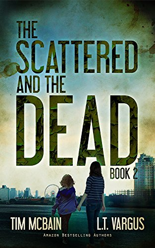 Amazon the scattered and the dead book 20 post apocalyptic the scattered and the dead book 20 post apocalyptic fiction by mcbain fandeluxe Image collections