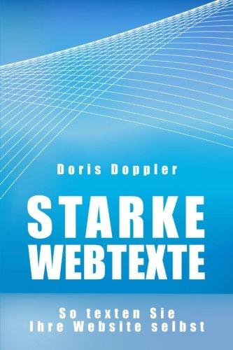 Starke Webtexte. So texten Sie Ihre Website selbst