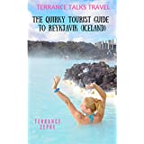 TERRANCE TALKS TRAVEL: The Quirky Tourist Guide to Reykjavik (Iceland)